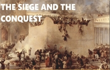 The Siege and The Conquest